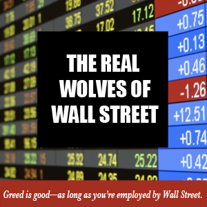 The Real Wall Street Wolves